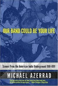 205px-our_band_could_be_your_life_book_cover